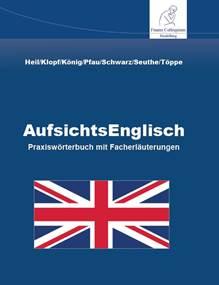 Aufsichts Englisch dictionary